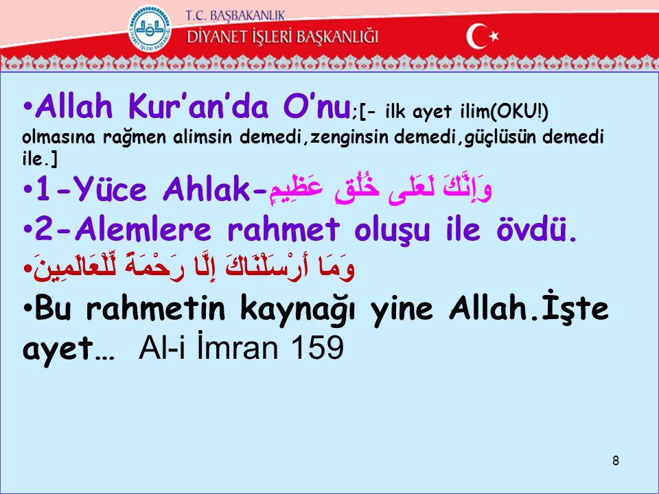 Allah Kur'an'da O'nu;[- ilk ayet ilim(OKU